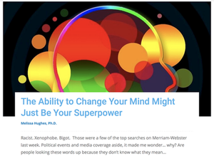 The Ability to Change Your Mind Might Just Be Your Superpower