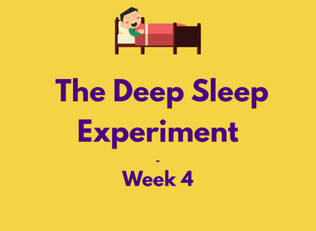 The Deep Sleep Experiment – Week 4 | The Lab