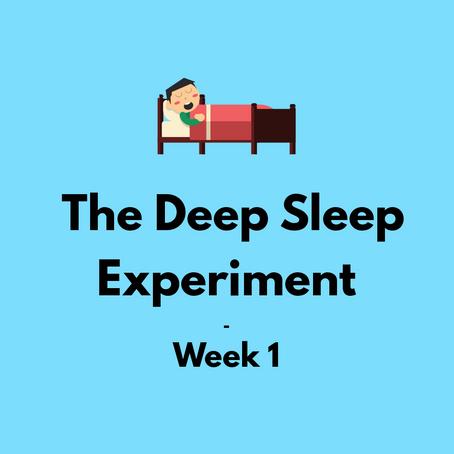 The Deep Sleep Experiment – Week 1 | The Lab
