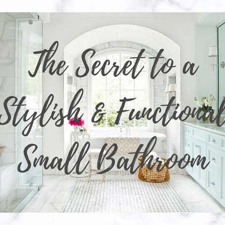 The Secret to a Stylish & Functional Small Bathroom
