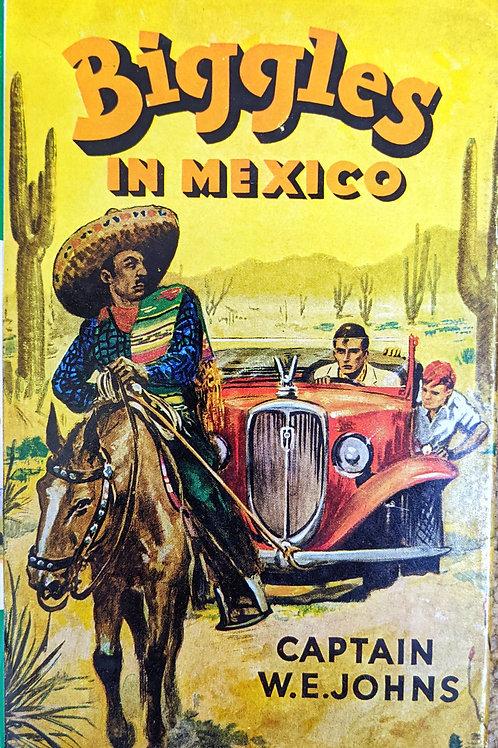 Biggles In Mexico
