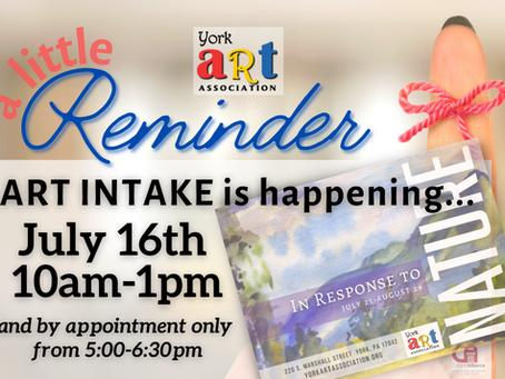 Intake Reminder! In Response to Nature Exhibition