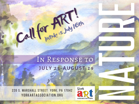 CALL FOR ART! In Response to Nature (July 25-Aug 29)