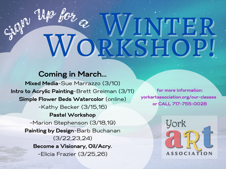 Bust Out of the Winter Blues with a Workshop!