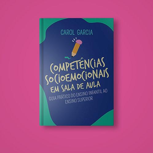 LIVRO COMPETÊNCIAS SOCIOEMOCIONAIS EM SALA DE AULA