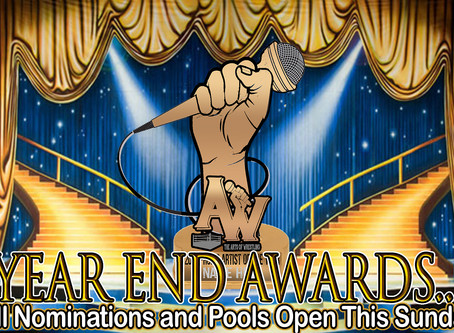 Full Year End Award Nominations to be revealed...