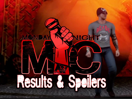 Monday Night Mic Results & Spoilers (9/27)