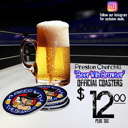 "Preston Churchill ""Beer With"" Coasters"