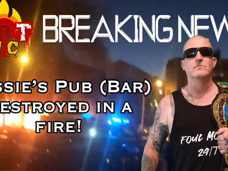 Aussie's Pub (Bar) Destroyed in Fire!