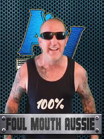 Foul Mouth Aussie.jpg