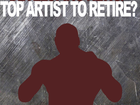 Developing News: Top Artist To Retire!