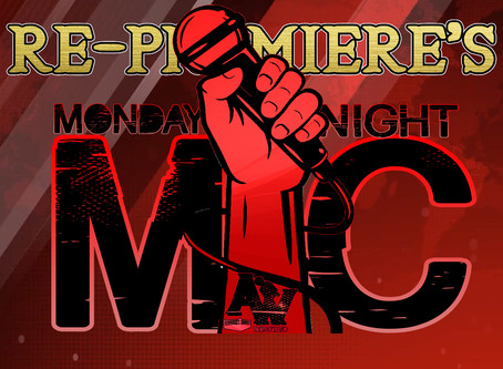 Monday Night Mic Re-Premiere's