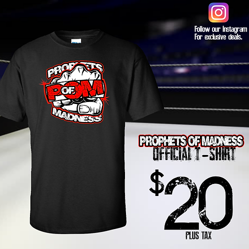 Prophets Of Madness Official Tee
