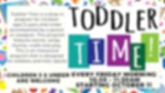 Wide Toddler Time Updated 9.24.19 (1).pn