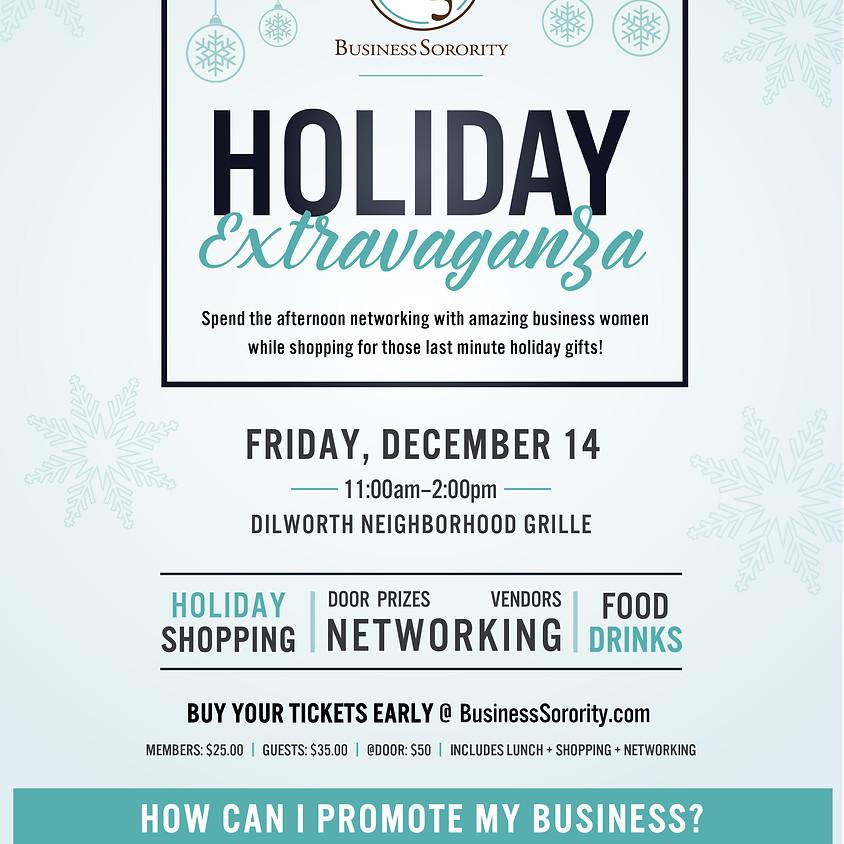 Holiday Extravaganza!