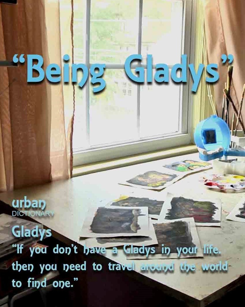 BEING GLADYS