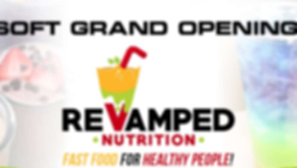 Revamped Nutrition Soft Opening.JPG