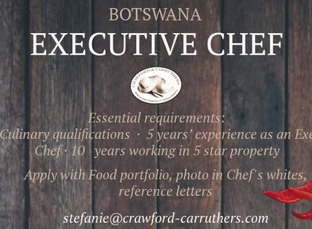 Executive Chef vacancy | Botswana