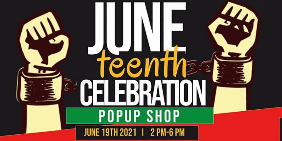 JuneTEENTH Pop Up Shop