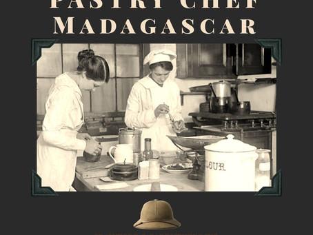 PASTRY CHEF – MADAGASCAR