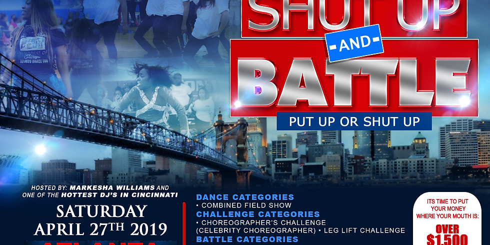 """""""SHUT UP AND BATTLE"""" Dance Competition"""