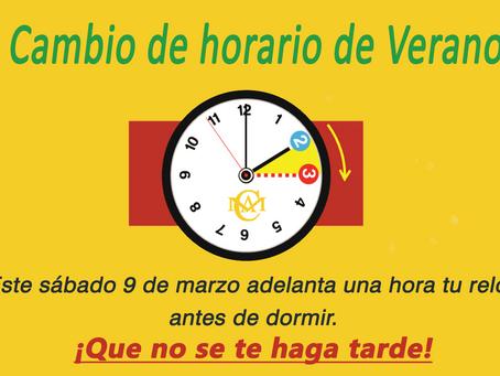 Cambio de Horario de Verano próximo sábado 9 de marzo, adelanta tu reloj una hora.