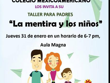 """Taller para Padres """"La Mentira y los Niños"""""""