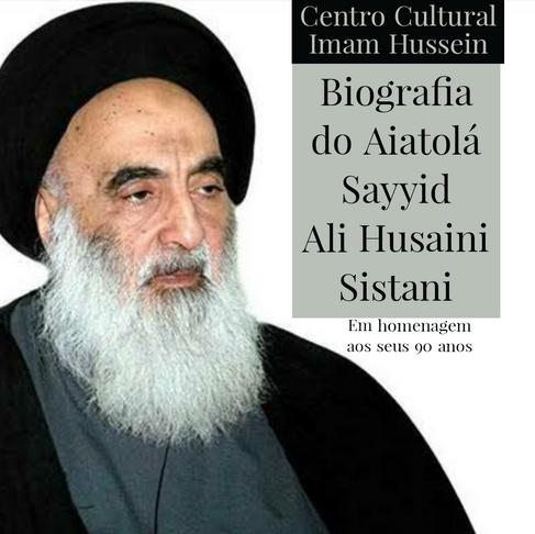 Biografia do Aiatolá Sayyid Ali Husaini Sistani