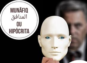 Munāfiq ( المنافق ) ou hipócrita