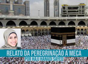 Relato da peregrinação á Meca por Hajj Hanadi Sayed