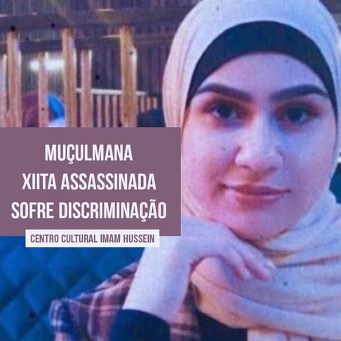 Muçulmana sofre discriminação após assassinado