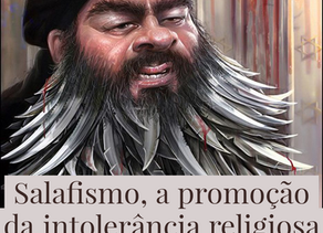 Salafismo, a promoção da intolerância religiosa