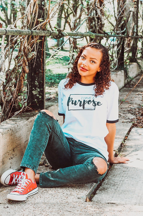 I Have a Purpose Tee