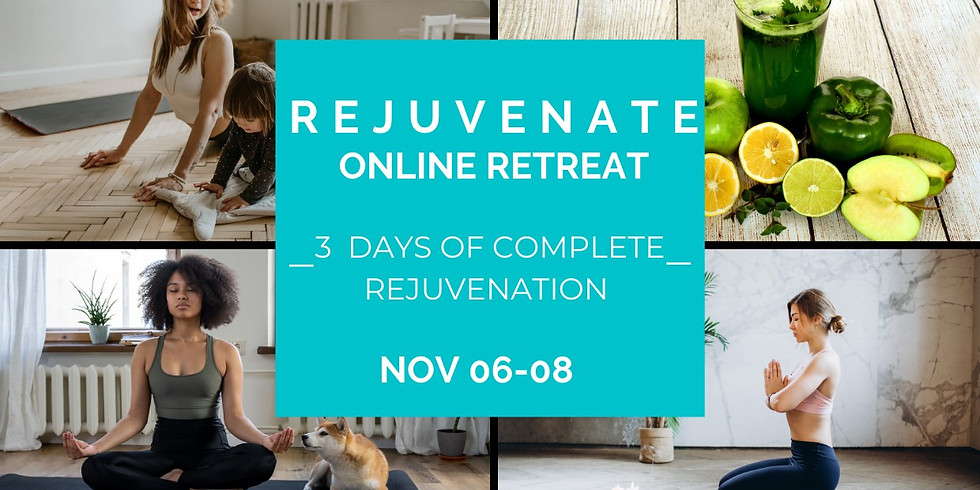 Rejuvenate 3-day Retreat