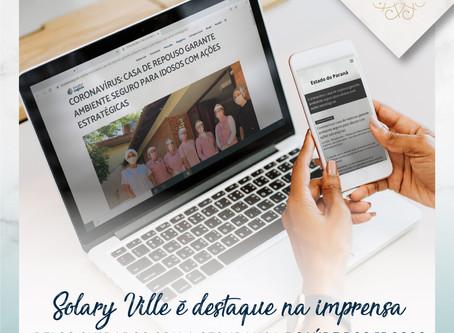 Solary é destaque na imprensa pelos cuidados com a saúde e segurança dos idosos