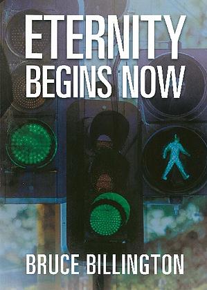 Eternity Begins Now