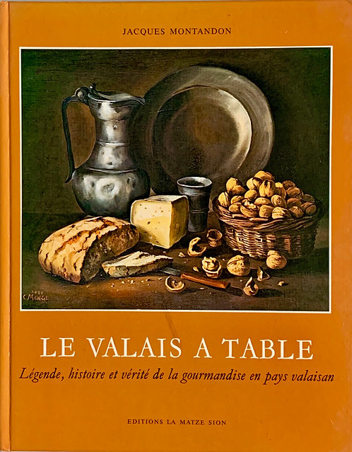 Lée Valais à table. Jacques Montandon