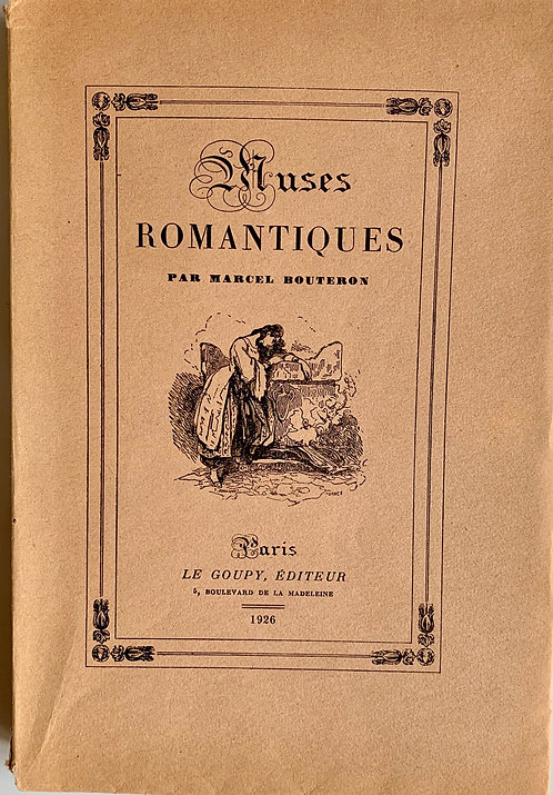 Muses  romantiques.Marcel Bouteron