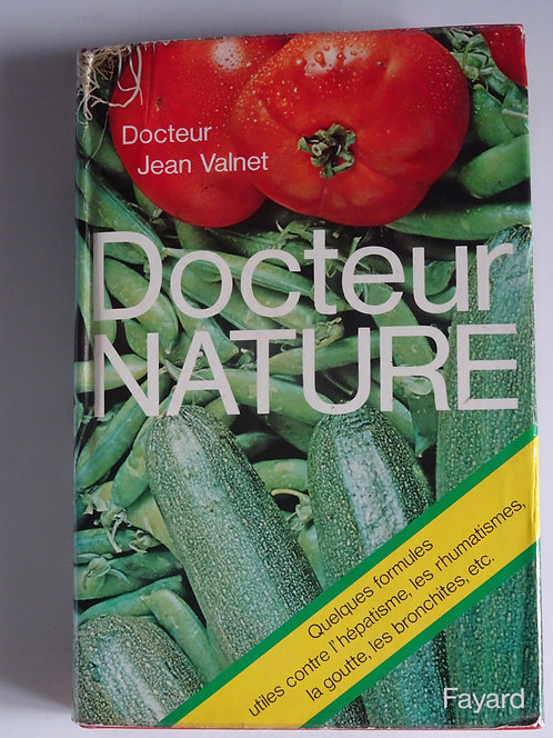 DocteurNature. Jean Valnet