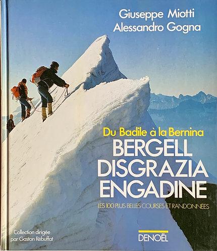 Du Badile à la Bernina.G.Miotti-A.Gogna
