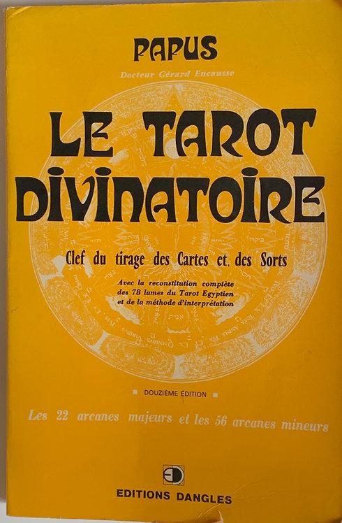 Le tarot divinatoire ,Papus