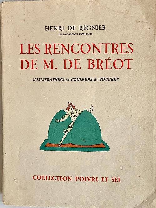 Les rencontres de M de Breot.Henri de Régnier