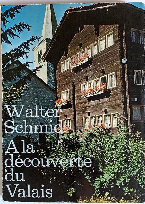 A la découverte du Valais