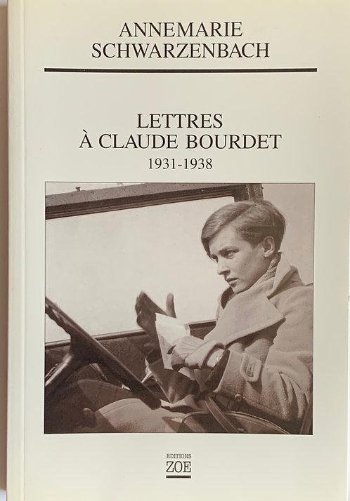 Lettres a Claude Bourdet;Anne-Marie Schwarzenbach