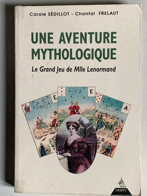 Une aventure mythologique.collectif