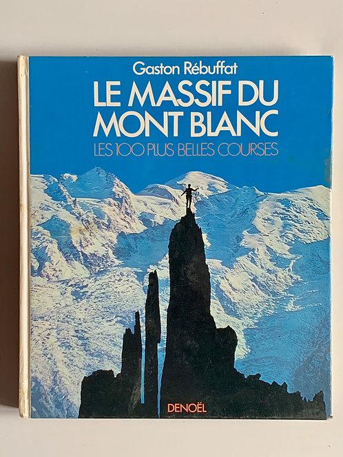 Le Massif du Mont-Blanc. Michel Vaucher