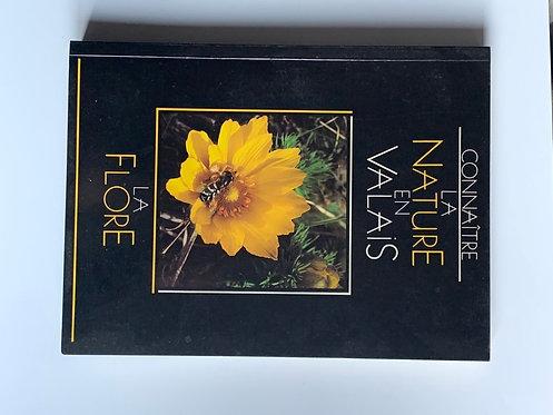 Connaître la nature en Valais :la flore