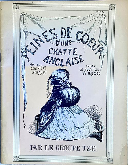 Reine de coeur d'une chatte anglaise:Pièce de Geneviève Serreau( Balzac)
