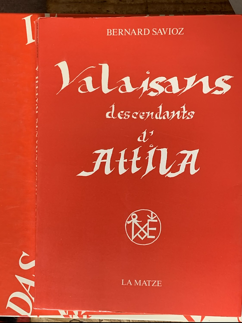 Valaisans descendants d'Attila