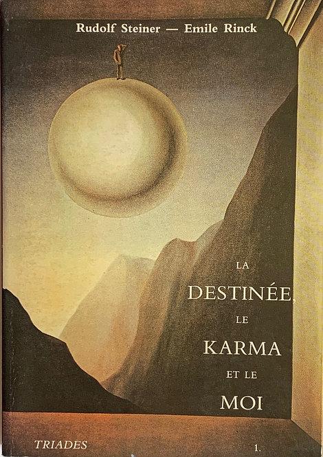 La Destinée, le Karma et le Moi; Rudolf Steiner